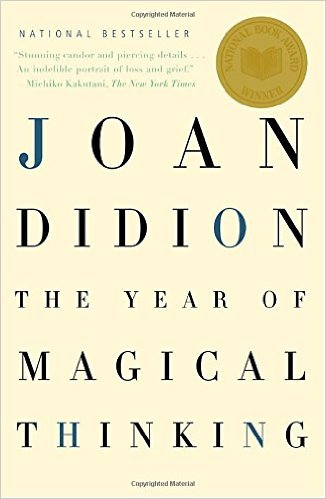 THE YEAR OF MAGICAL THINKING (Joan Didion)