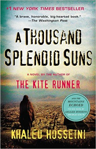 A THOUSAND SPLENDID SUNS (Khaled Hosseini)
