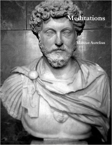 MEDITATIONS (Marcus Aurelius)