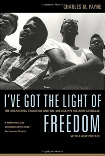 Bucket List Books To Read Before You Die | I'VE GOT THE LIGHT OF FREEDOM (Charles Payne)