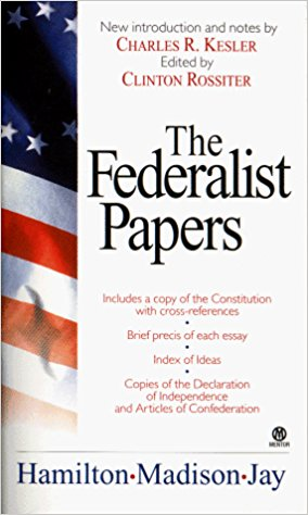 THE FEDERALIST PAPERS (Hamilton / Madison / Jay)