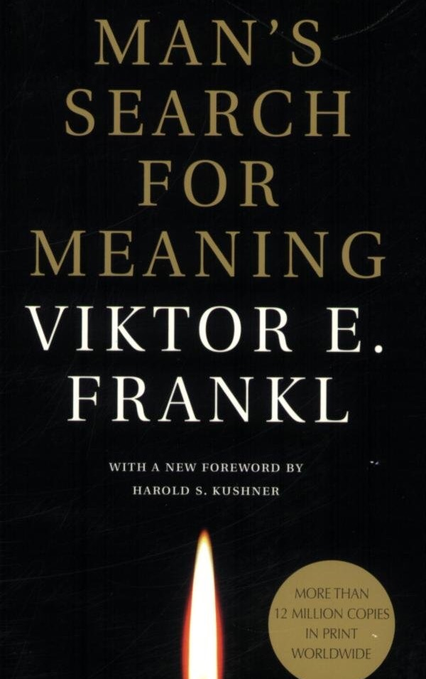MAN'S SEARCH FOR MEANING (Viktor E. Frankl)