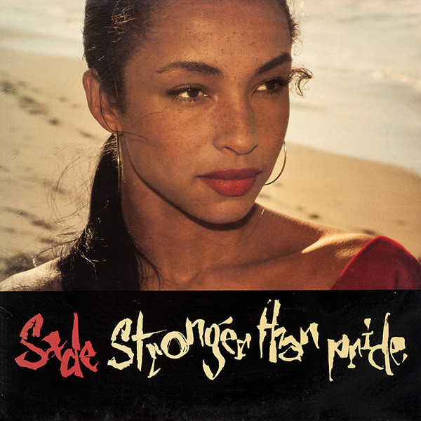 STRONGER THAN PRIDE (SADE)