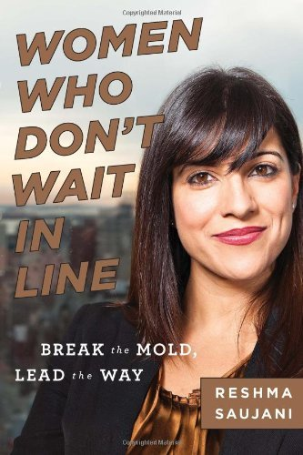 INSPIRATIONAL BOOKS FOR WOMEN - Women Who Don't Wait In Line: Break the Mold, Lead the Way (Reshma Saujani)