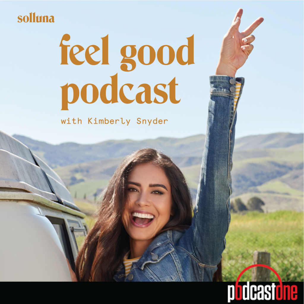 feel good lifestyle podcast